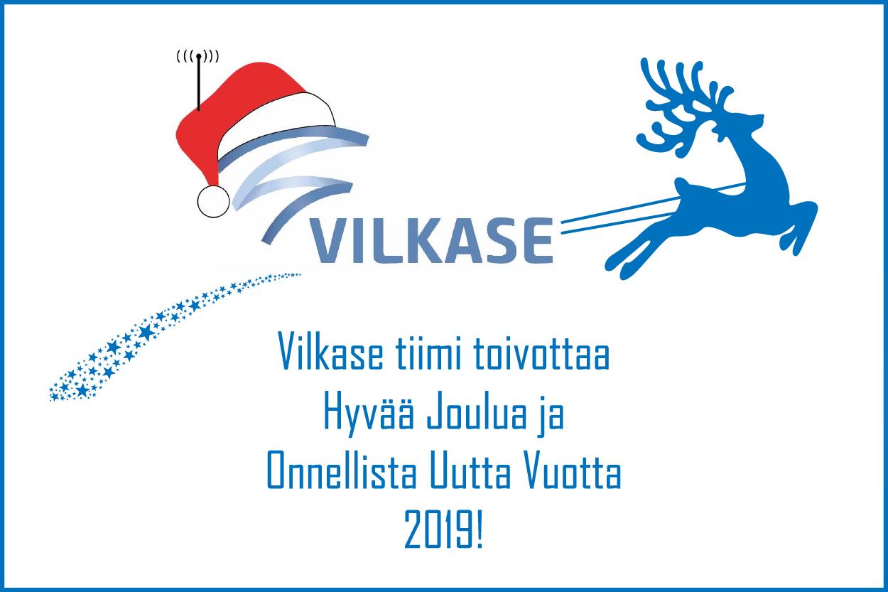 Vilkase tiimi toivottaa Hyvää Joulua ja Onnellista Uutta Vuotta 2019